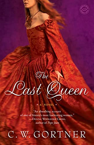 9780345501851: The Last Queen: A Novel