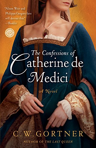 9780345501875: The Confessions of Catherine de Medici: A Novel