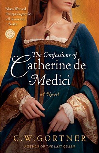 9780345501875: The Confessions of Catherine de Medici: A Novel