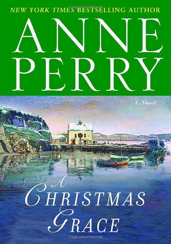 9780345502032: A Christmas Grace: A Novel