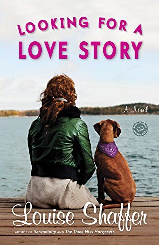 9780345502100: Looking for a Love Story: A Novel