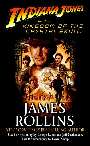 9780345502889: Indiana Jones and the Kingdom of the Crystal Skull (TM)