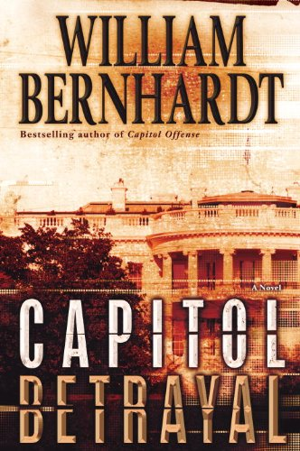 9780345503015: Capitol Betrayal: A Novel