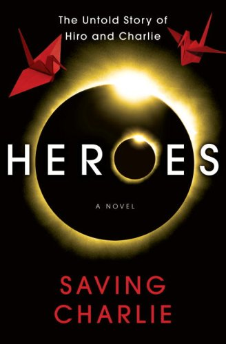 9780345503220: Saving Charlie (A Heroes Novel)