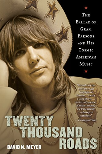 9780345503367: Twenty Thousand Roads: The Ballad of Gram Parsons and His Cosmic American Music