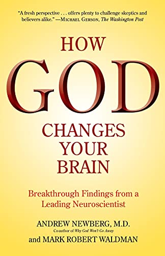 9780345503428: How God Changes Your Brain: Breakthrough Findings from a Leading Neuroscientist