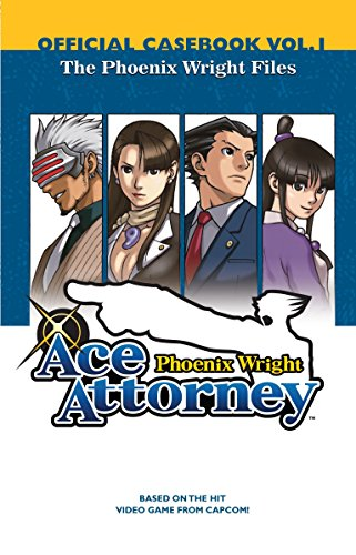 9780345503558: Phoenix Wright Ace Attorney Official Casebook 1: The Phoenix Wright Files