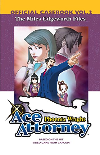 9780345503565: Phoenix Wright 2, Ace Attorney: The Miles Edgeworth Files, Official Casebook