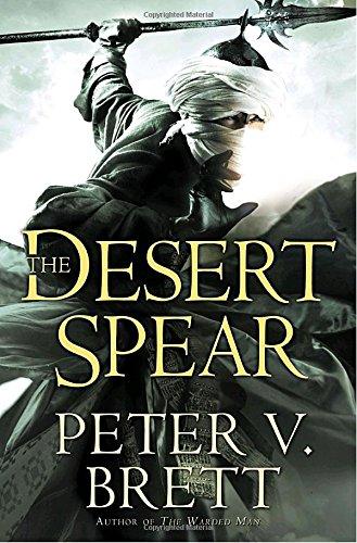 THE DESERT SPEAR: Brett, Peter V.