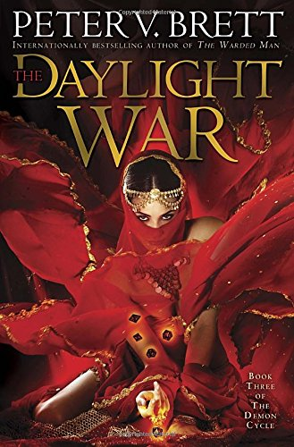 9780345503824: The Daylight War: Book Three of The Demon Cycle