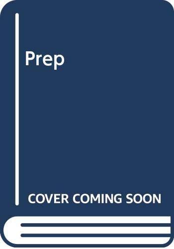 9780345503886: Prep: A Novel