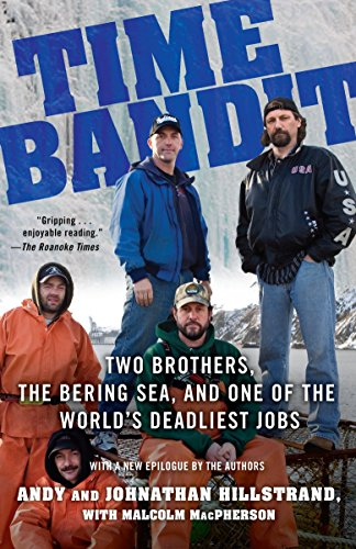 9780345504128: Time Bandit: Two Brothers, the Bering Sea, and One of the World's Deadliest Jobs