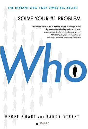 9780345504197: Who: The A Method for Hiring