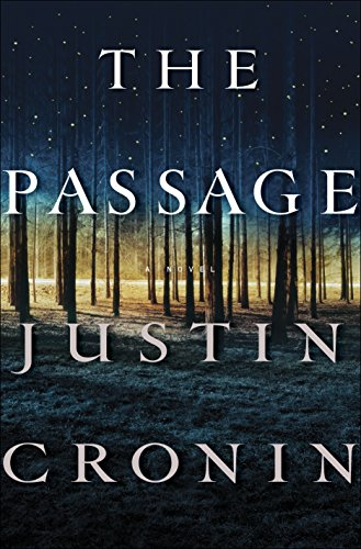 9780345504968: The Passage: A Novel (Book One of The Passage Trilogy)