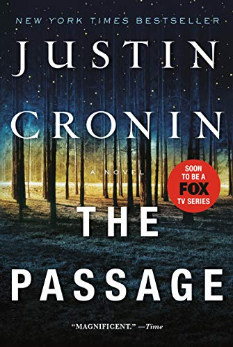 9780345504975: The Passage: A Novel (Book One of The Passage Trilogy)
