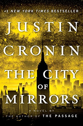 9780345505002: The City of Mirrors: A Novel (Book Three of The Passage Trilogy)