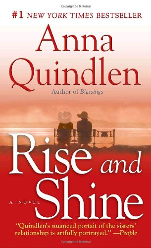 9780345505323: Rise and Shine: A Novel