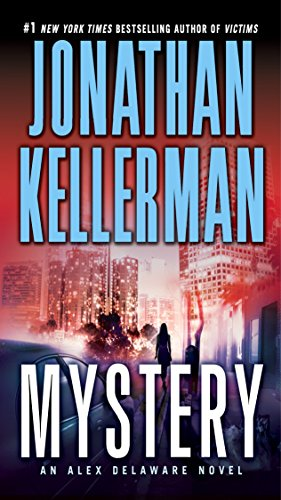 9780345505705: Mystery: An Alex Delaware Novel