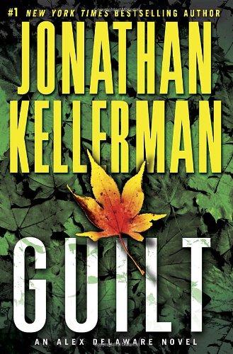 9780345505736: Guilt: An Alex Delaware Novel