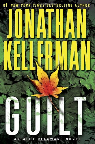9780345505736: Guilt: An Alex Delaware Novel (Alex Delaware Novels)