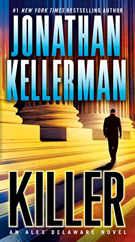 9780345505767: Killer: An Alex Delaware Novel