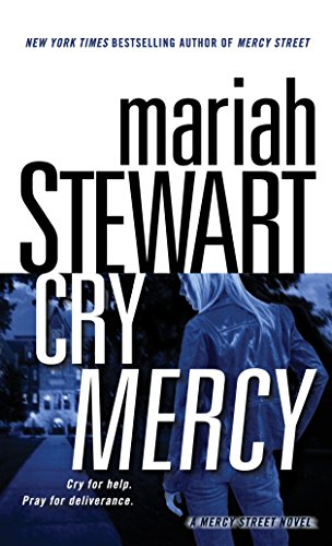 9780345506139: Cry Mercy: A Mercy Street Novel