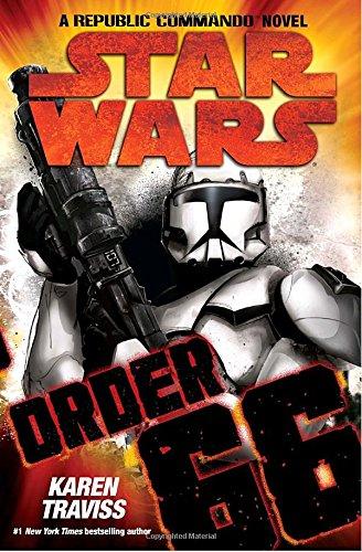 9780345506184: Order 66 (Star Wars: Republic Commando, Book 4)