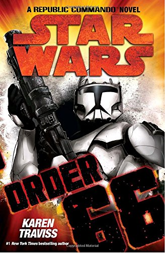 9780345506184: Star Wars: A Republic Commando Order 66