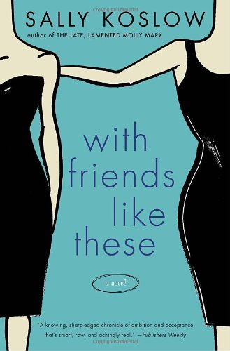 9780345506221: With Friends Like These: A Novel