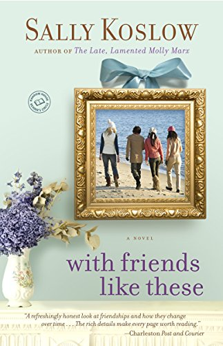 9780345506238: With Friends Like These: A Novel (Random House Reader's Circle)
