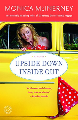 9780345506245: Upside Down Inside Out: A Novel
