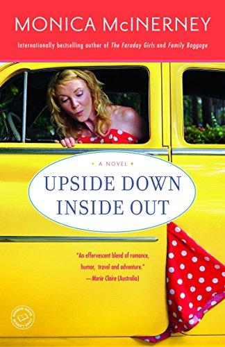 9780345506245: Upside Down Inside Out: A Novel