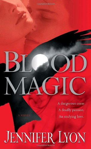 9780345506344: Blood Magic: A Novel