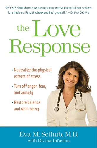 9780345506528: The Love Response: Your Prescription to Turn Off Fear, Anger, and Anxiety To Achieve Vibrant Health and Transform Your Life