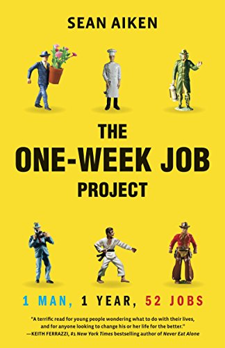 9780345508034: The One-Week Job Project: One Man, One Year, 52 Jobs