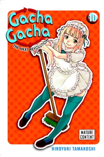 9780345508447: Gacha Gacha: The Next Revolution, Vol. 10