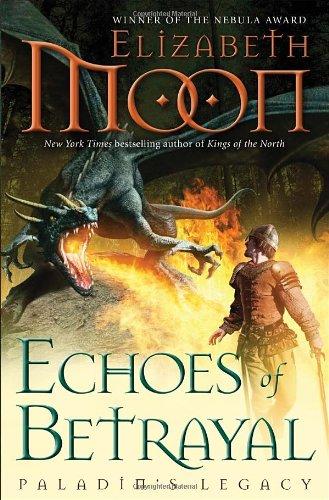 9780345508768: Echoes of Betrayal: Paladin's Legacy