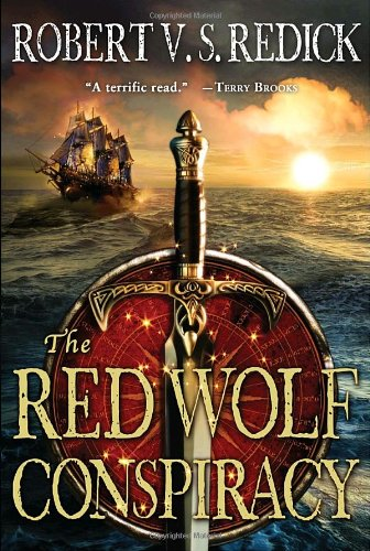 The Red Wolf Conspiracy: Redick, Robert V. S.