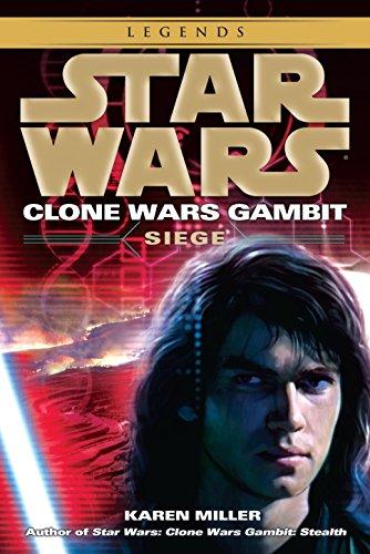 Siege (Star Wars: Clone Wars Gambit): Miller, Karen