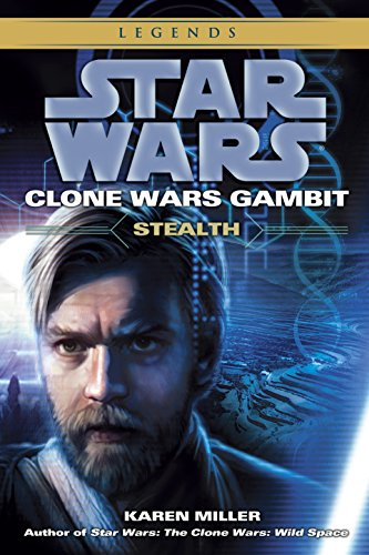 9780345509024: Stealth: Star Wars Legends (Clone Wars Gambit) (Star Wars: Clone Wars Gambit - Legends)