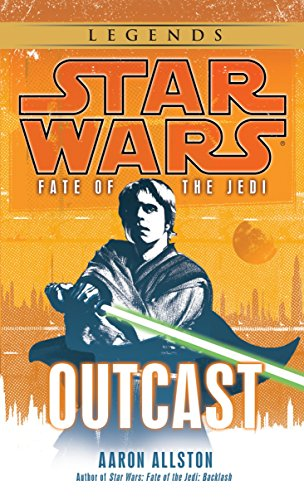 9780345509079: Outcast (Star Wars: Fate of the Jedi)