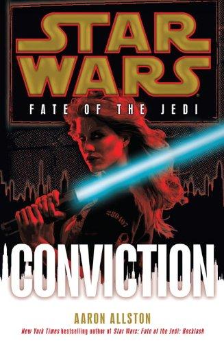9780345509109: Conviction: Star Wars (Fate of the Jedi) (Star Wars: Fate of the Jedi - Legends)