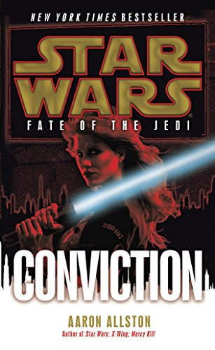 9780345509116: Conviction: Star Wars Legends (Fate of the Jedi) (Star Wars: Fate of the Jedi - Legends)