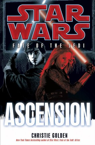 Ascension: Star Wars (Fate of the Jedi) (Star Wars: Fate of the Jedi - Legends, Band 8): Golden, ...