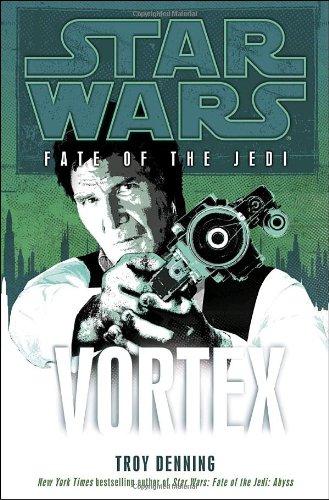 9780345509208: Vortex (Star Wars: Fate of the Jedi, Book 6)