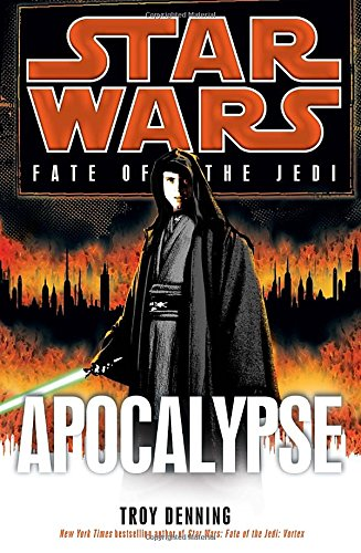 APOCALYPSE (STAR WARS: FATE OF THE JEDI) (STAR WARS: FATE OF THE JEDI - LEGENDS) AUTHOR SIGNED: ...