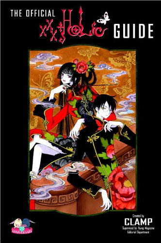 9780345510006: The Official Xxxholic Guide