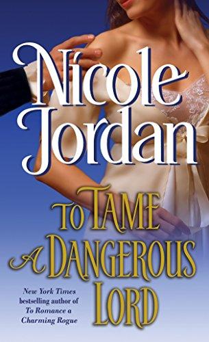 To Tame a Dangerous Lord: Jordan, Nicole