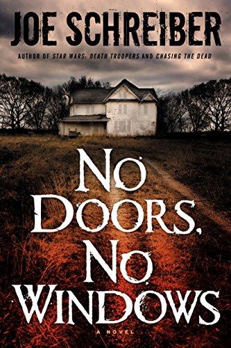 No Doors, No Windows: A Novel: Schreiber, Joe