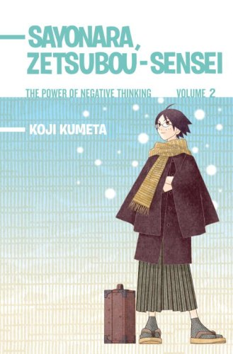 9780345510235: Sayonara, Zetsubou-Sensei, Volume 2: The Power of Negative Thinking